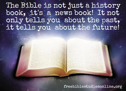 free-bible-studies-online-the bible is a history and news book