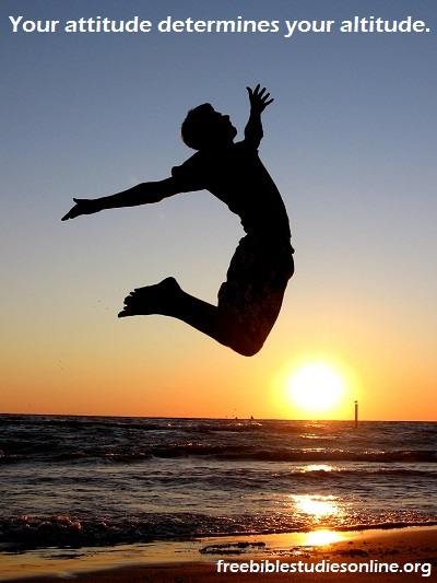 free-bible-studies-online-Your attitude determines your altitude