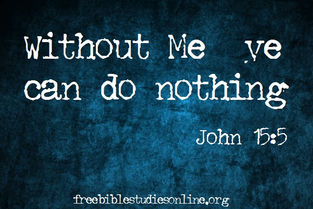 free-bible-studies-online-without-me-ye-can-do-nothing